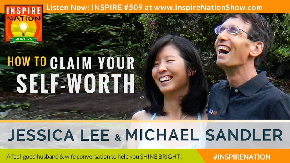 Jessica Lee & Michael Sandler talk about reclaiming your self-worth