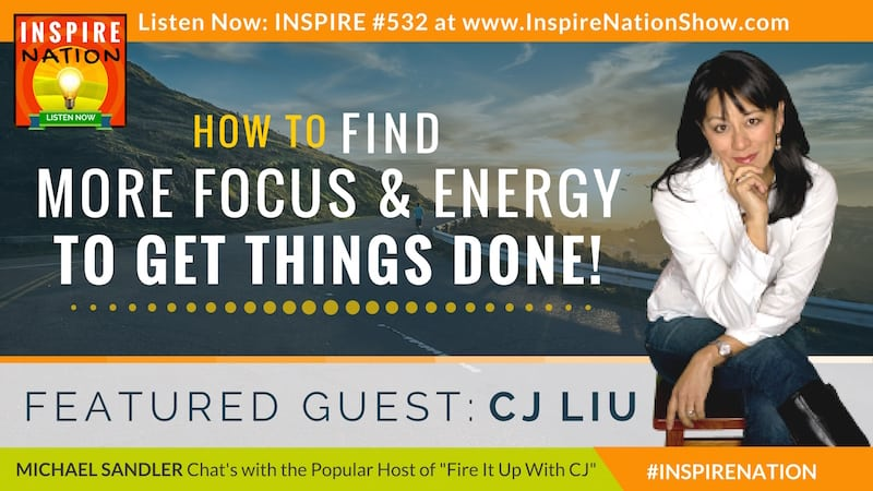 Michael Sandler and CJ Liu chat about finding more time and energy to get things done!