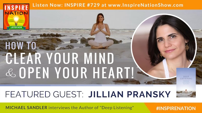 Michael Sandler interviews Jillian Pransky on Deep Listening!