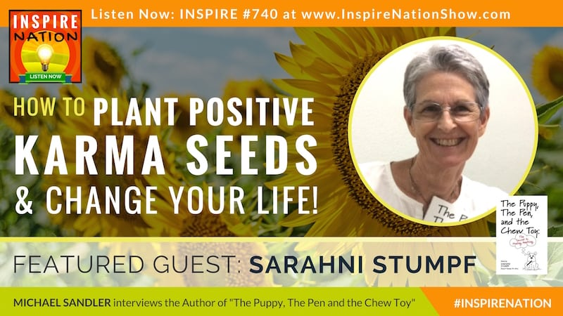 Michael Sandler interviews Sarahni Stumpf on how the Law of Karma can help you heal from anything.