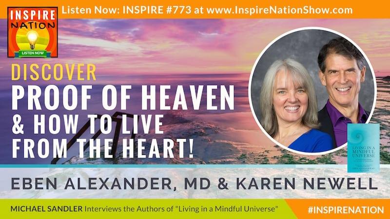 Michael Sandler interviews Dr Eben Alexander and Karen Newell on Living in a Mindful Universe.