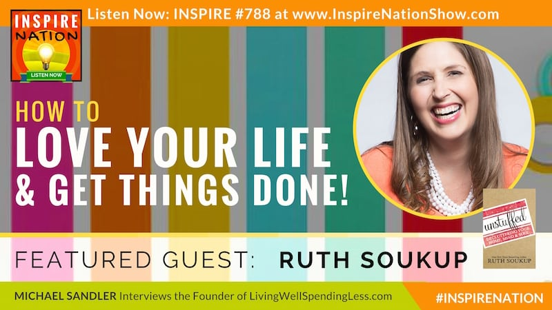 Michael Sandler interviews Ruth Soukup on decluttering and time management!