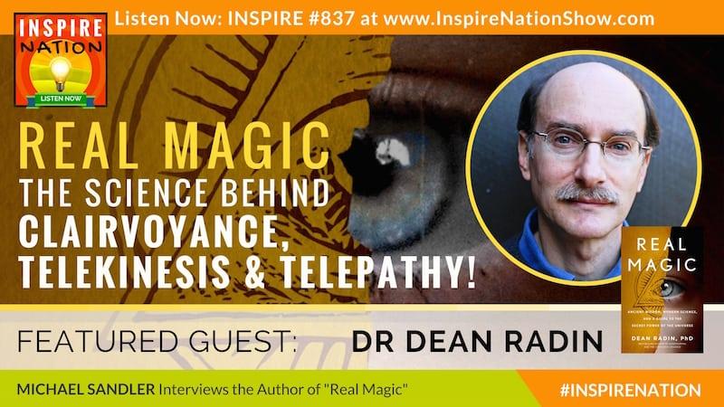 Michael Sandler interviews Dr Dean Radin on Real Magic!
