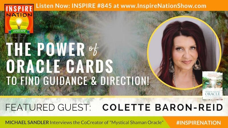 Michael Sandler interviews Colette Baron-Reid on the Mystical Shaman Oracle deck!