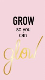 grow so you can glow google image