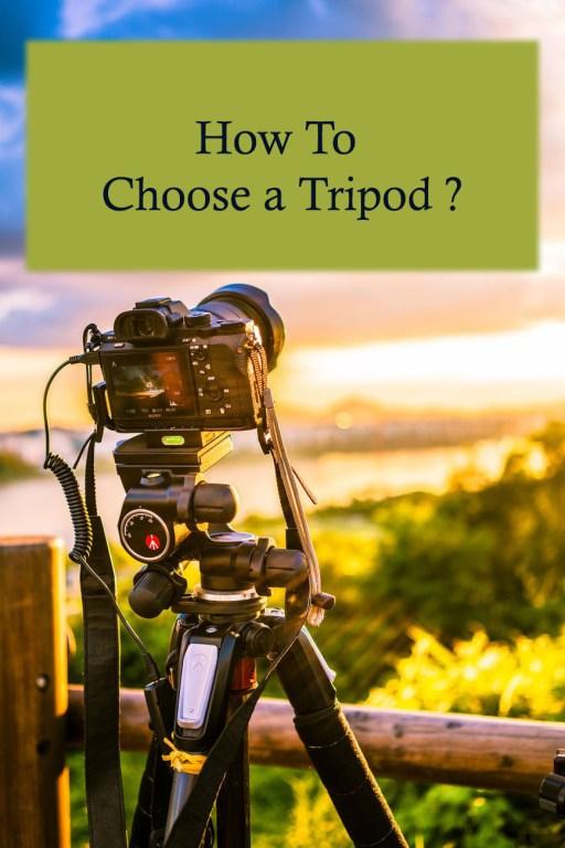 How to choose a Tripod
