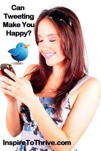 tweeting make you happy
