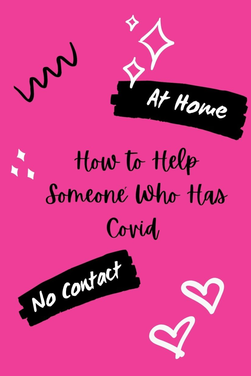How to Help Someone Who Has Covid (At Home)
