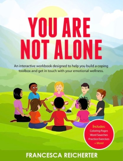 You Are Not Alone: The Workbook