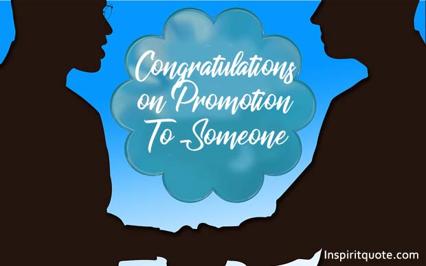 Best Congratulation Messages for Promotion to senior, Colleague, Friend, Brother, Quotes, Wishes