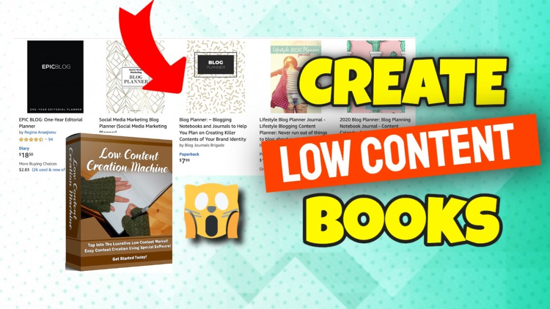 LOW CONTENT CREATION MACHINE   CREATE YOUR FIRST LOW CONTENT BOOK AND SELL IT ON KDP 2