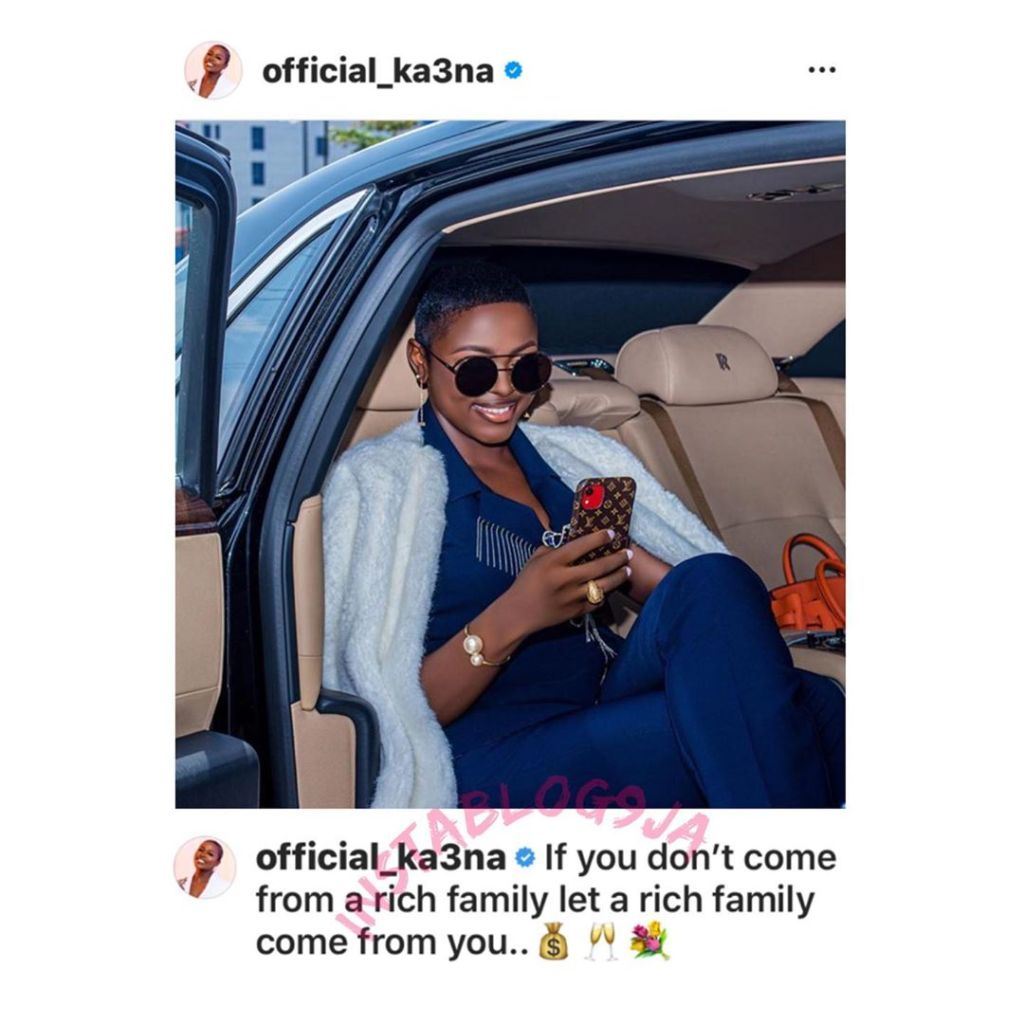 If you don't come from a rich family let a rich family come from you — Reality star Ka3na motivates Nigerians