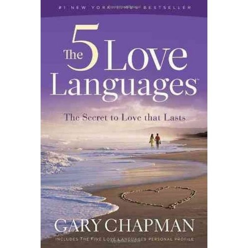 The Five Love Languages by Gary D Chapman