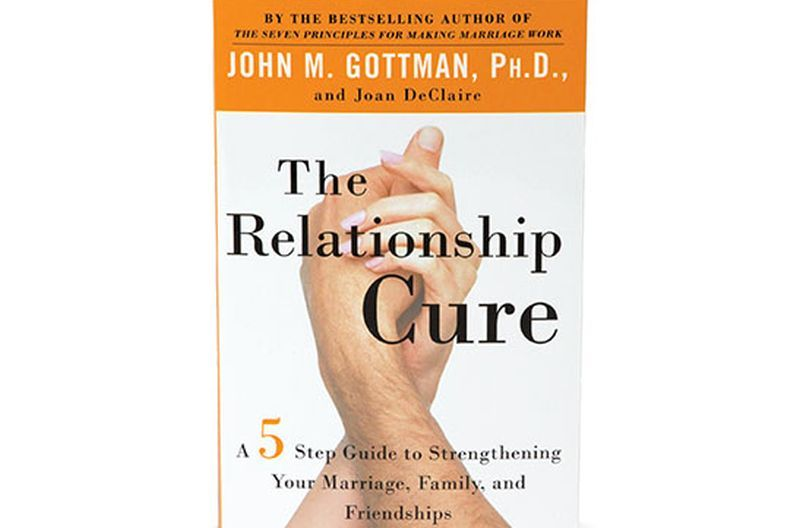 The Relationship Cure by Dr. John M. Gottman