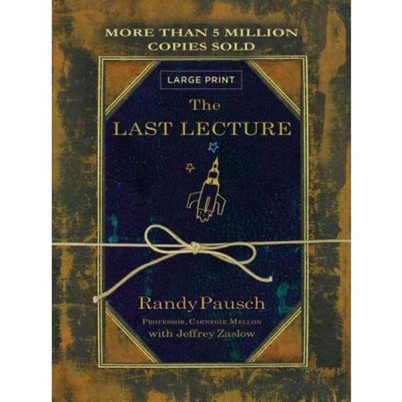 The Last lecture – Randy Pausch