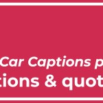 Top Best 35 Race Car Captions part II with Texts and Photos