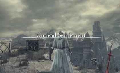 Dark Souls 3 Walkthrough: Undead Settlement Guide