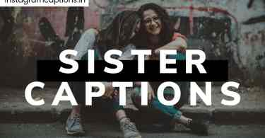 Captions on Sister
