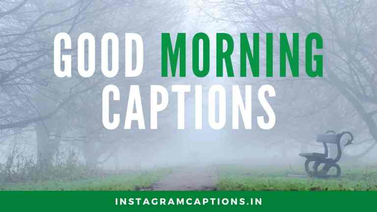 Good Morning Quotes Captions