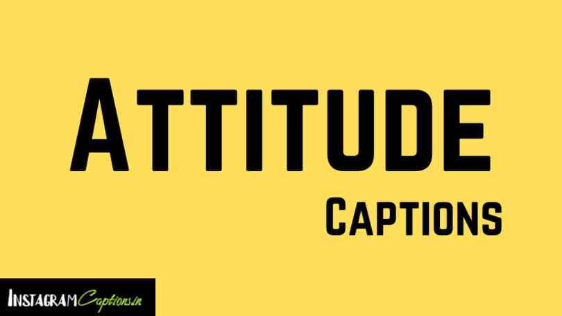 300 Best Attitude Captions For Instagram Attitude Quotes
