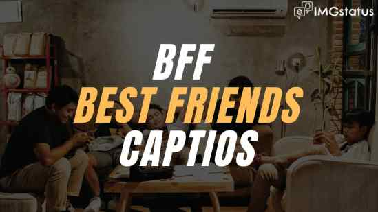 BFF Captions