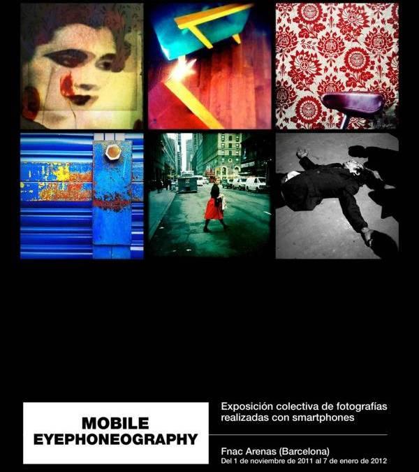 Mobile Eyephoneography en Barcelona