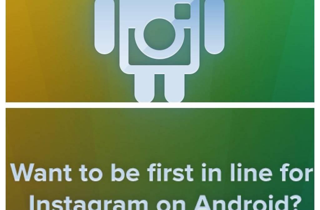 Instagram en Android para ya!