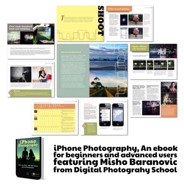 iPhone Photography eBook: How to Shoot, Edit and Share Great Photos.