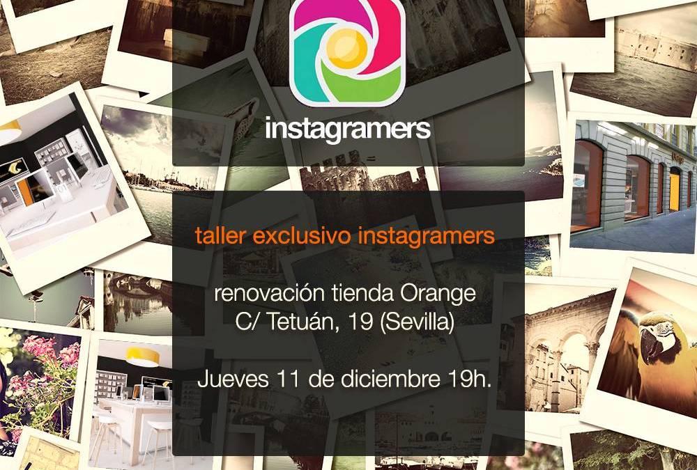 Taller exclusivo Instagramers en Orange Sevilla