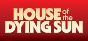 House Of The Dying Sun Full Pc Game Crack