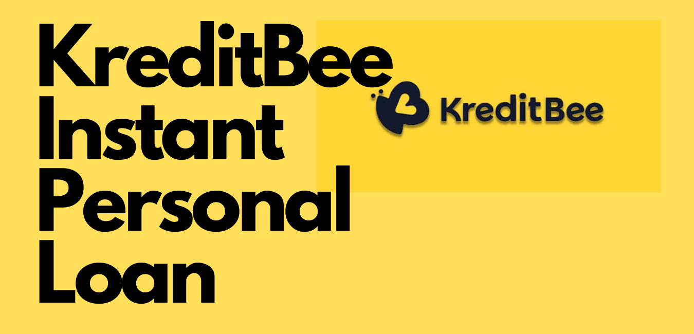Read more about the article KreditBee Instant Personal Loan App