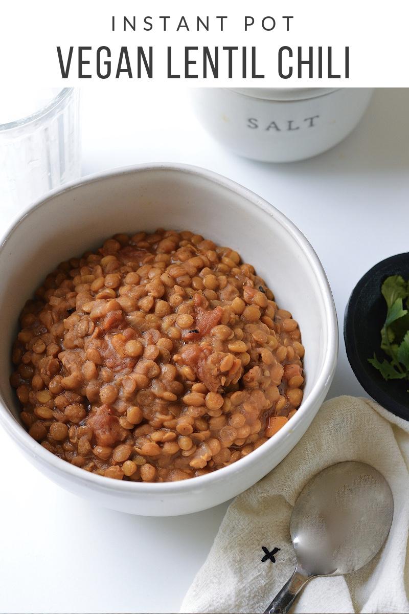 Instant Pot Vegan Lentil Chili instantloss.com