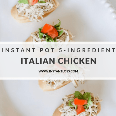Instant Pot 5-Ingredient Italian Chicken