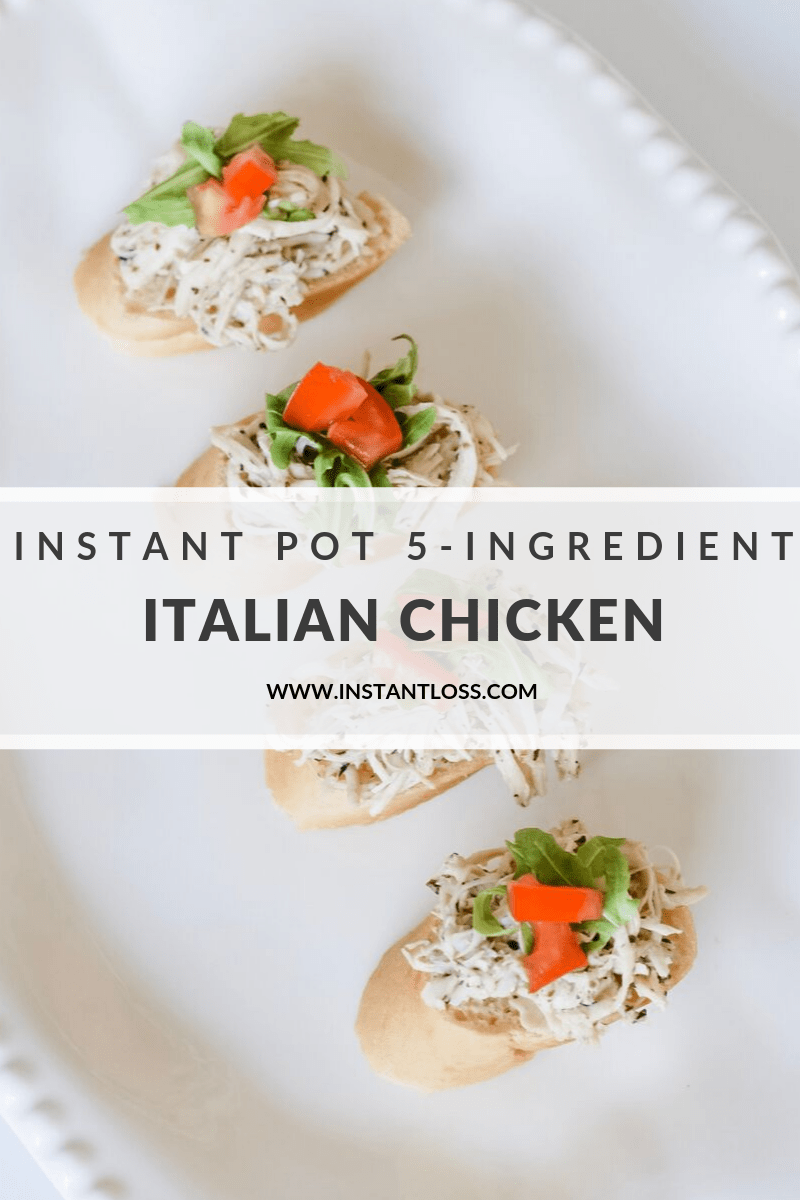 Instant Pot 5-Ingredient Italian Chicken instantloss.com