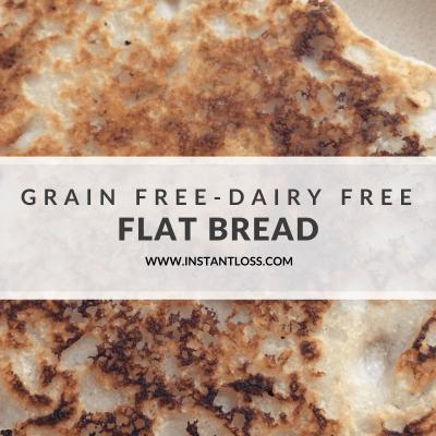 Grain Free Dairy Free Flat Bread