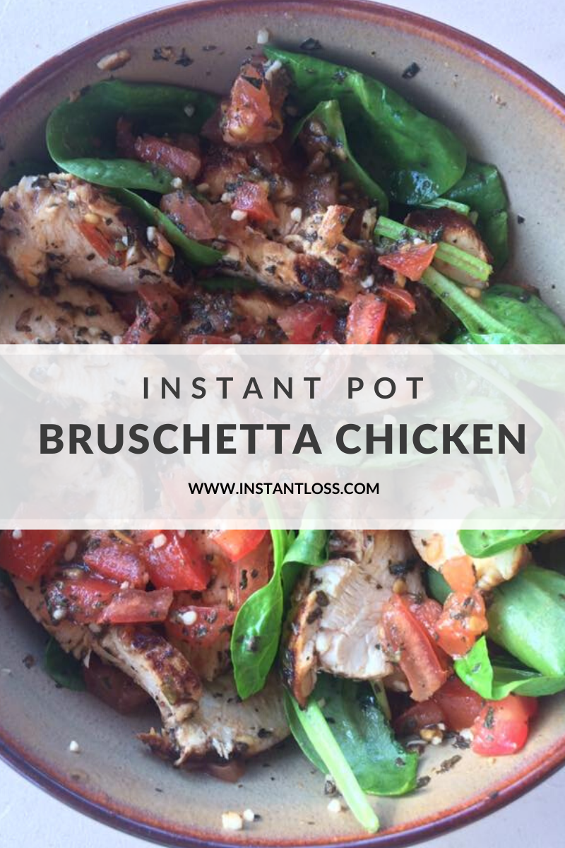 Instant Pot Bruschetta Chicken instantloss.com