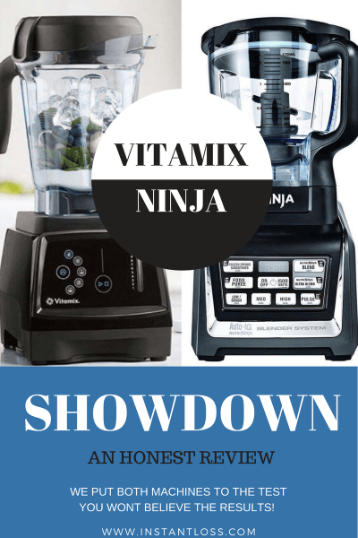 VITAMIX VS NINJA SHOWDOWN instantloss.com