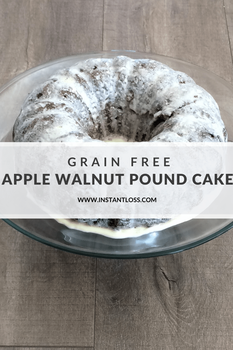 Grain Free Apple Walnut Pound Cake instantloss.com