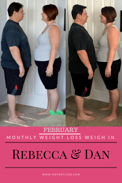 February Monthly Weight Loss Weigh In Rebecca and Dan instantloss.com