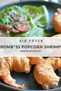 Air fryer Bomb*ss Popcorn Shrimp instantloss.com