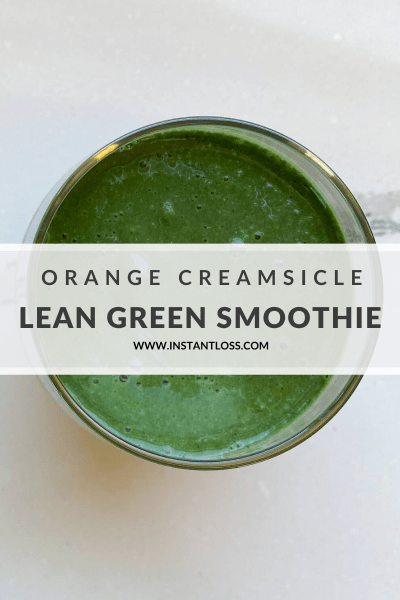 Post-Workout Orange Creamsicle Lean Green Smoothie instantloss.com