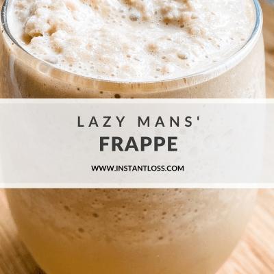 Lazy Mans' Frappe
