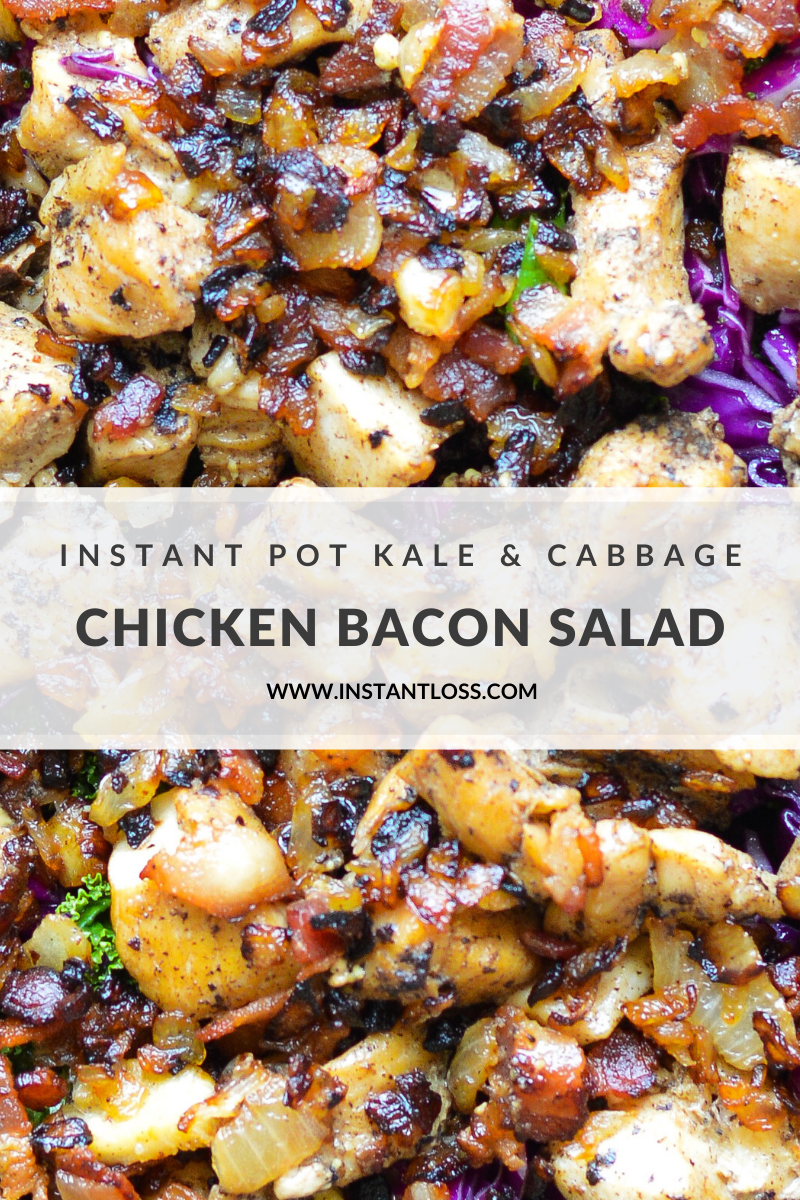 Instant Pot Kale and Cabbage Chicken Bacon Salad instantloss.com