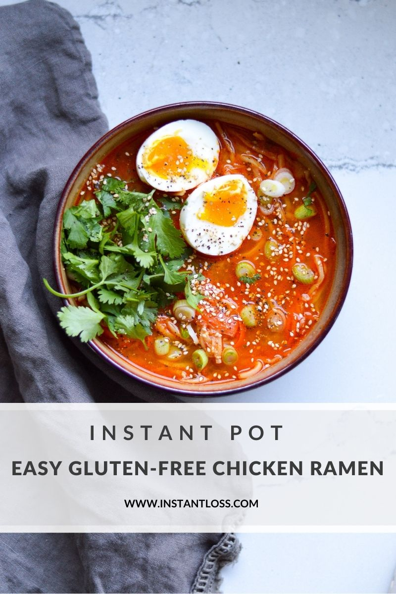 Instant Pot Easy Gluten-Free Chicken Ramen instantloss.com