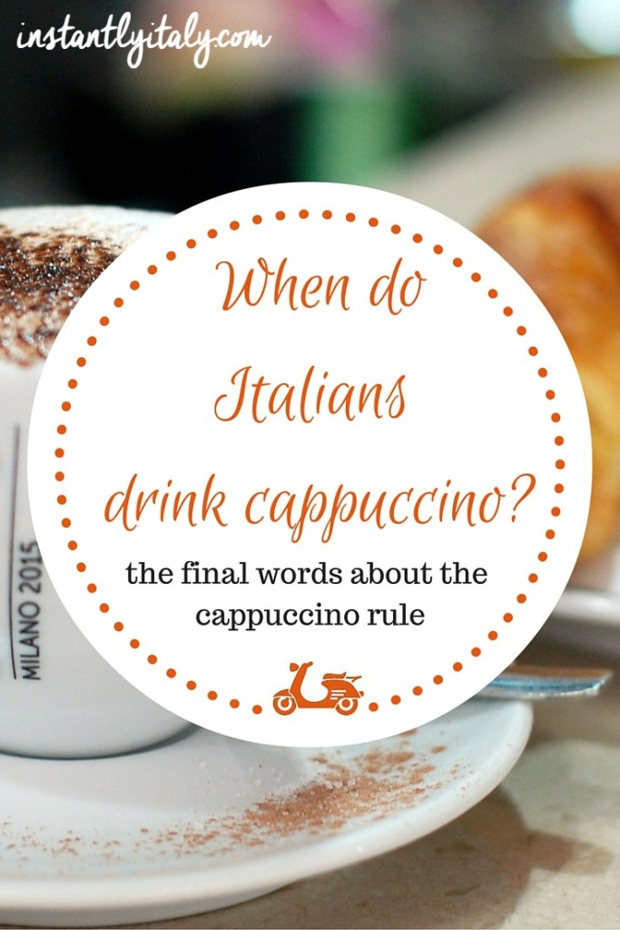 When do Italians drink cappuccino? The final words about the cappuccino rule