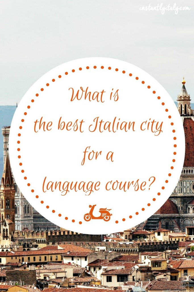 How to choose the best Italian city for a language course