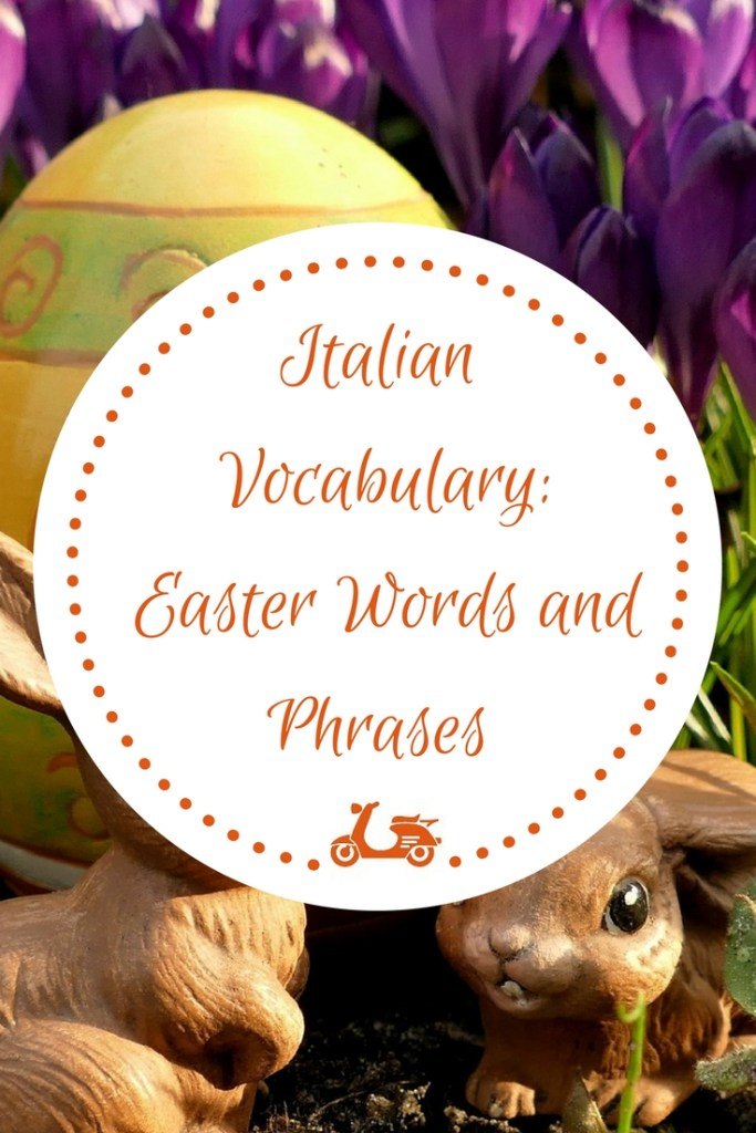 [Italian Vocabulary] All the Italian words and phrases related to Easter