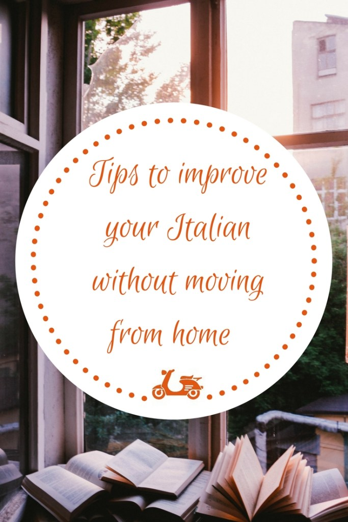 How can I improve my Italian without going to Italy? This is a question I get very frequently and I decided to write a post with some tips for language learners who struggle to find time to improve their skills on a daily basic