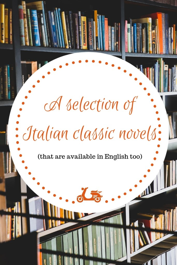 Finding Italian books in English can be quite challenging. In this post, you'll find some of my favorite Italian classic novels that are available in English as well.