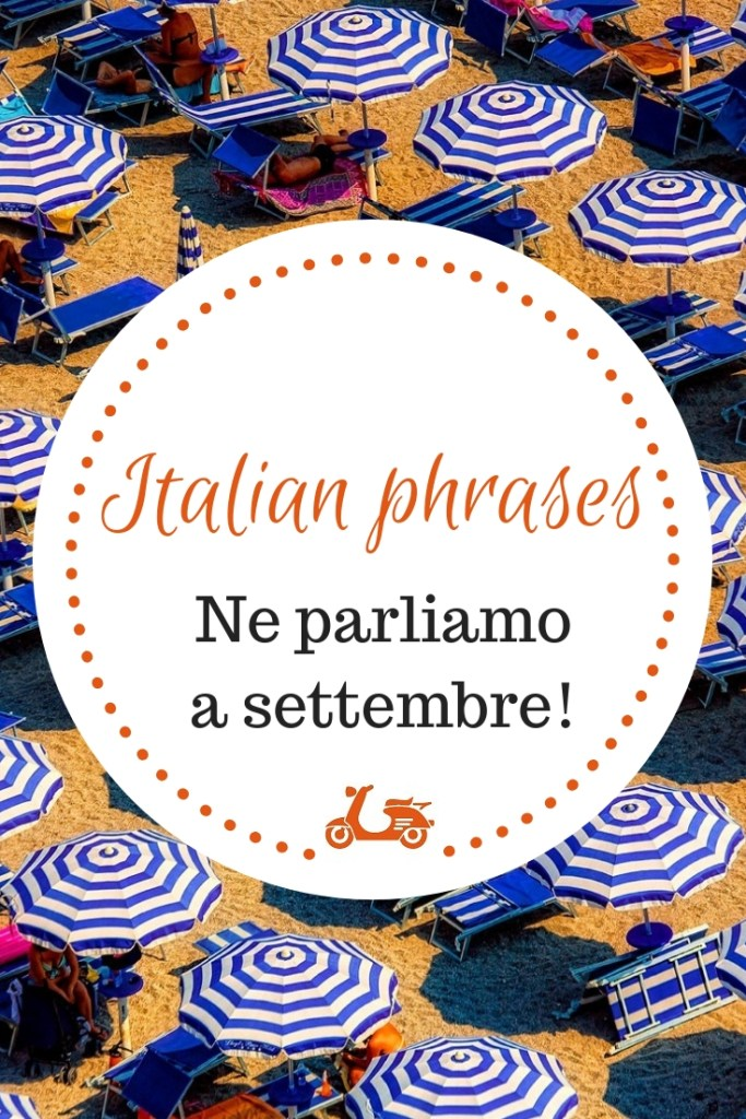 There are quite a few popular Italian phrases that have a deeper meaning than their literal one. In this post, I focus on a specific sentence.